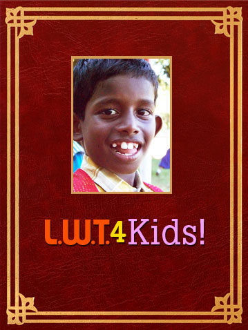 Sponsor a child through LWT4Kids today.